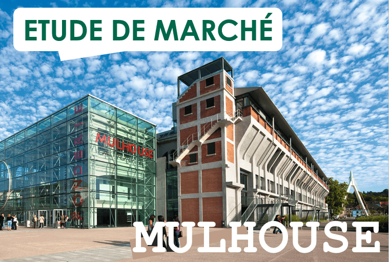 Etude de marché – Mulhouse 2019